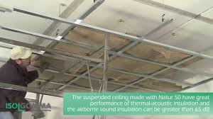 thermal acoustic insulation natur suspended ceiling youtube