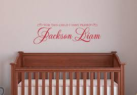 Wall Name Decals For Nursery For This Child I Prayed Name Wall Decal Nursery Decal