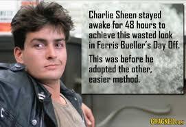 Ferris Bueller Meme - charlie sheen before he found easier ways in ferris bueller s day off