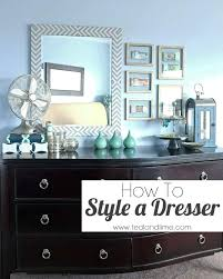 Master Bedroom Dresser Master Bedroom Dresser Decor How To Style A Dresser Bedroom