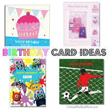 looking for birthday card ideas working mom blog outside the