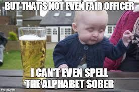 Alphabet Meme - drunk baby meme imgflip