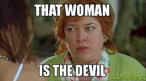 that woman is the devil make a meme