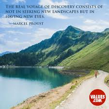Seeking New The Real Voyage Of Discovery Consists Of Not In Seeking New