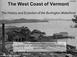 the west coast of vermont the history and evolution of the