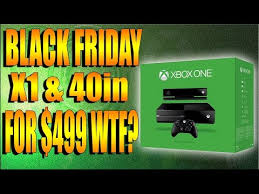 best tv on black friday black friday deals include 299 xbox one from youtube mp3sb org