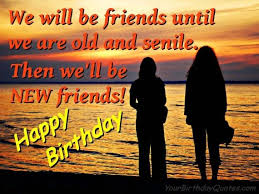 we will be friends birthday greetings text wishespoint