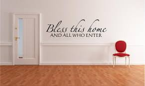 home wall vinyl wall art bless this home and all who enter 7h x 22 5w god