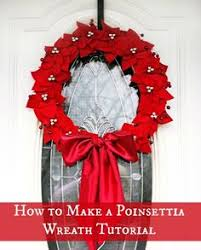 poinsettia wreath tutorial poinsettia wreaths and tutorials