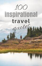 100 inspirational travel quotes girl vs globe