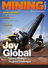 mining global magazine july 2015 by mining global issuu