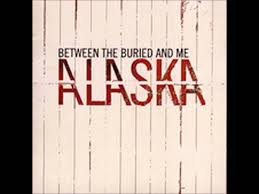 alaska photo album between the buried and me alaska album