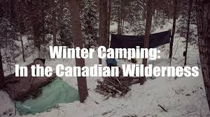 winter cing in the canadian wilderness part 1 2