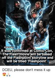 Comic Con Meme - cfact it was confirmed at comic con the flash movie will be based