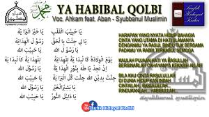 Ya Habibal Qolbi Teks Ya Habibal Qolbi Hafidzul Ahkam Feat Nurus Sya Ban