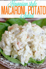 hawaiian style potato macaroni salad the country cook