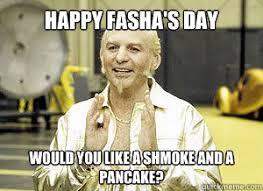 Goldmember Meme - happy fasha s day would you like a shmoke and a pancake giddy