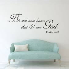A M Home Decor Christian Home Decor Be Still And That I Am God Vinyl Wall