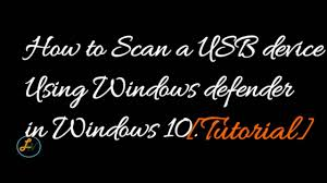 how to scan a usb using windows defender in windows 10 youtube