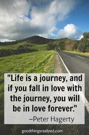 Wedding Quotes Journey Life Is A Journey Quote Goodthingsrealized Com Mensajes