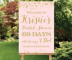 bridal shower signs countdown sign bridal shower welcome sign days till she says i do