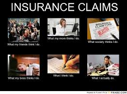 Insurance Meme - insurance claims meme generator what i do