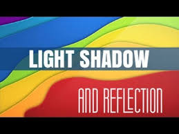 light and shadows lesson plans light shadow and light reflection cbse class 6 science youtube