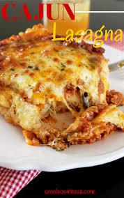 cajun lasagna recipe lasagne pants and twists