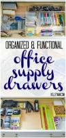 Office Organization Ideas Organized And Functional Office Supply Drawers Office