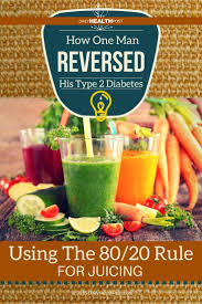 how one man reversed his type 2 diabetes using the 80 20 rule for