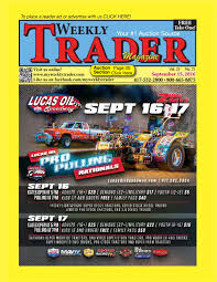weekly trader september 15 2016 by weekly trader issuu