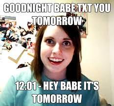 Hey Babe Meme - goodnight babe txt you tomorrow 12 01 hey babe it s tomorrow