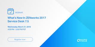 what is service desk webinar march 21 what s new in zenworks service desk 7 5 micro