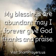 my blessings are abundant may i forever give god thanks and