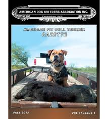 american pitbull terrier 1 a volume 37 issue 1 american pit bull terrier gazette