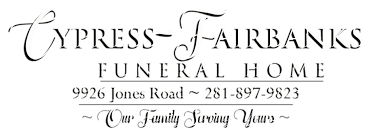 funeral homes houston tx cypress fairbanks funeral home houston tx funeral home and cremation