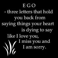 ego u2013 three letters that hold you back from saying things your