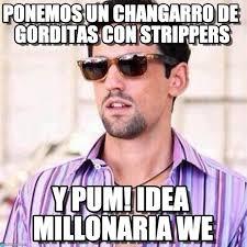 Strippers Meme - ponemos un changarro de gorditas con strippers on memegen