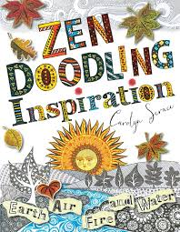 Zen Inspiration Amazon Com Zen Doodling Inspiration Earth Air Fire And Water