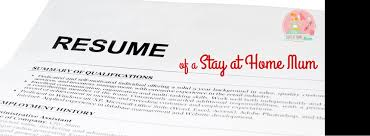 Stay At Home Resume Sample by Resume Of A Stay At Home Mum Stay At Home Mum