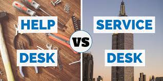 helpdesk or help desk what is the difference between a help desk and service desk
