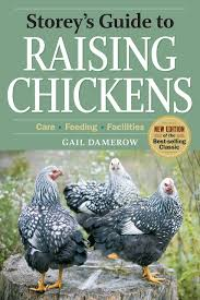 storey u0027s guide to raising chickens 3rd edition care feeding