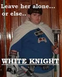 White Meme - white knight know your meme