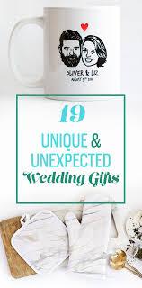 wedding gift not on registry 19 unique wedding gifts not on the registry unique wedding gifts