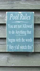 best 25 funny wood signs ideas on pinterest vintage wood signs hand painted wood sign pool rules sign pool sign primitive rustic sign