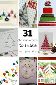31 christmas cards to make with your kids christmas cards cards
