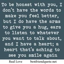 Feel Better Love Quotes by I Wish I Could Help You More Google Search Romance Pinterest