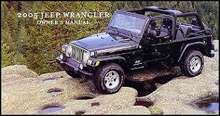 2005 jeep owners manual 2005 jeep wrangler original owner s manual