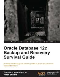 oracle database 12c backup and recovery survival guide ebook dl
