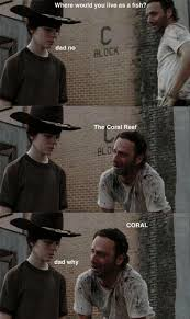Carl Rick Meme - 31 of the best dad jokes told by walking dead s rick grimes thechive